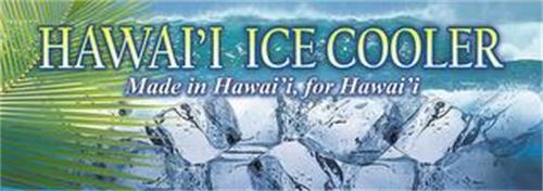 HAWAI`I ICE COOLER MADE IN HAWAI`I, FOR HAWAI`I