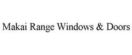 MAKAI RANGE WINDOWS & DOORS