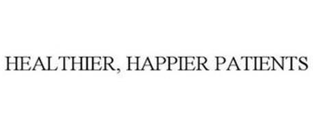 HEALTHIER, HAPPIER PATIENTS