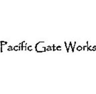 PACIFIC GATE WORKS