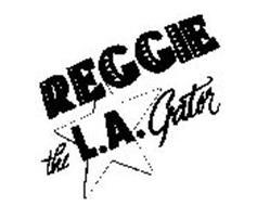 REGGIE THE L.A. GATOR