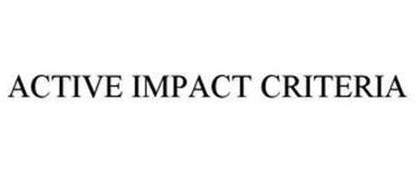 ACTIVE IMPACT CRITERIA