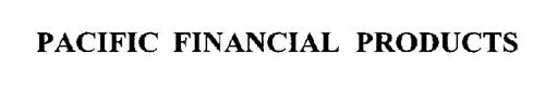 PACIFIC FINANCIAL PRODUCTS