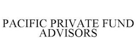 PACIFIC PRIVATE FUND ADVISORS