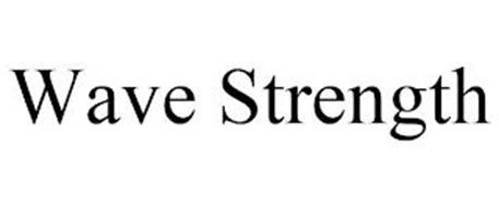 WAVE STRENGTH