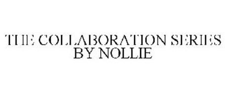 THE COLLABORATION SERIES BY NOLLIE