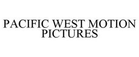PACIFIC WEST MOTION PICTURES