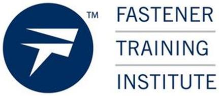 FT FASTENER TRAINING INSTITUTE