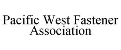 PACIFIC WEST FASTENER ASSOCIATION