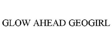 GLOW AHEAD GEOGIRL