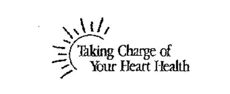 TAKING CHARGE OF YOUR HEART HEALTH
