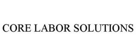 CORE LABOR SOLUTIONS