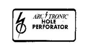 ARC TRONIC HOLE PERFORATOR