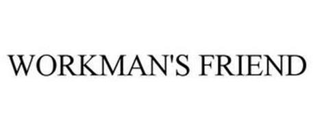 WORKMAN'S FRIEND