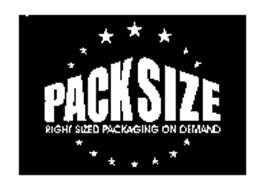 PACKSIZE RIGHT-SIZED PACKAGING ON DEMAND