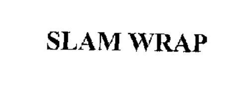 SLAM WRAP