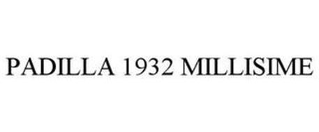PADILLA 1932 MILLESIME