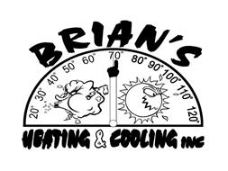 BRIAN'S HEATING & COOLING INC 20° 30° 40° 50° 60° 70° 80° 90° 100° 110° 120°