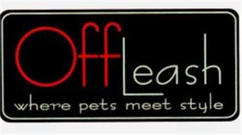 OFFLEASH WHERE PETS MEET STYLE