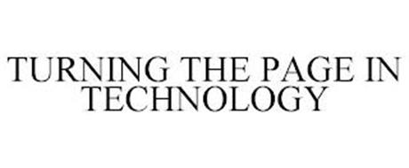 TURNING THE PAGE IN TECHNOLOGY