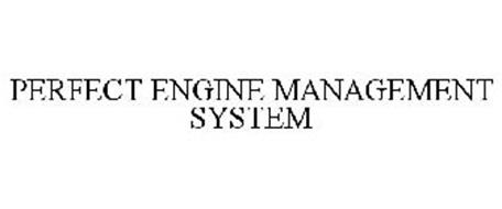 PERFECT ENGINE MANAGEMENT SYSTEM