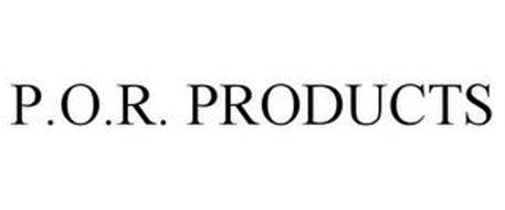 P.O.R. PRODUCTS