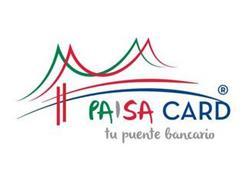 PAISA CARD TU PUENTE BANCARIO