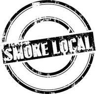 SMOKE LOCAL