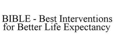 BIBLE - BEST INTERVENTIONS FOR BETTER LIFE EXPECTANCY