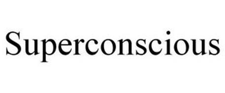 SUPERCONSCIOUS