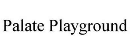 PALATE PLAYGROUND