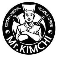 MR. KIMCHI KOREAN ORIGINAL NOODLE SERIES