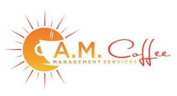 A.M. COFFEE MANAGEMENT SERVICES