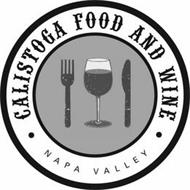 CALISTOGA FOOD AND WINE NAPA VALLEY