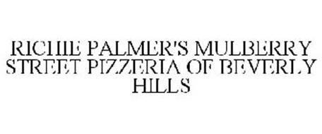 RICHIE PALMER'S MULBERRY STREET PIZZERIA OF BEVERLY HILLS