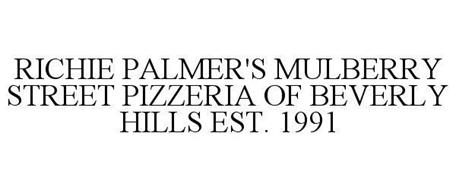 RICHIE PALMER'S MULBERRY STREET PIZZERIA OF BEVERLY HILLS EST. 1991