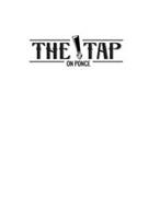 THE TAP ON PONCE