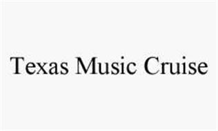 TEXAS MUSIC CRUISE