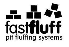 FASTFLUFF PIT FLUFFING SYSTEMS