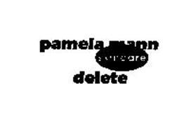 PAMELA MANN SKINCARE DELETE