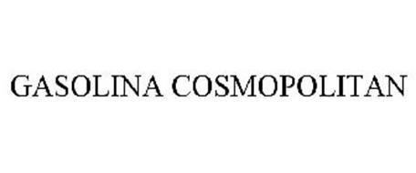 GASOLINA COSMOPOLITAN
