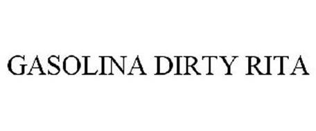 GASOLINA DIRTY RITA