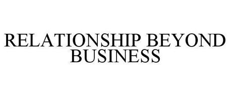 RELATIONSHIP BEYOND BUSINESS