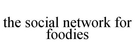 THE SOCIAL NETWORK FOR FOODIES