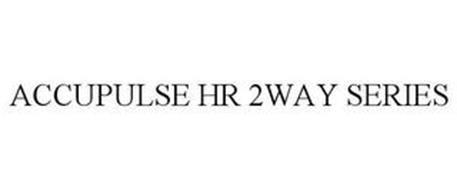 ACCUPULSE HR 2WAY SERIES