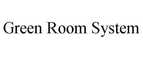 GREEN ROOM SYSTEM