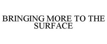 BRINGING MORE TO THE SURFACE