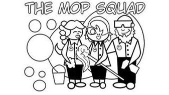 THE MOP SQUAD