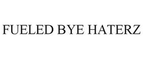 FUELED BYE HATERZ