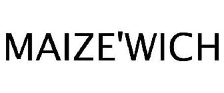 MAIZE'WICH